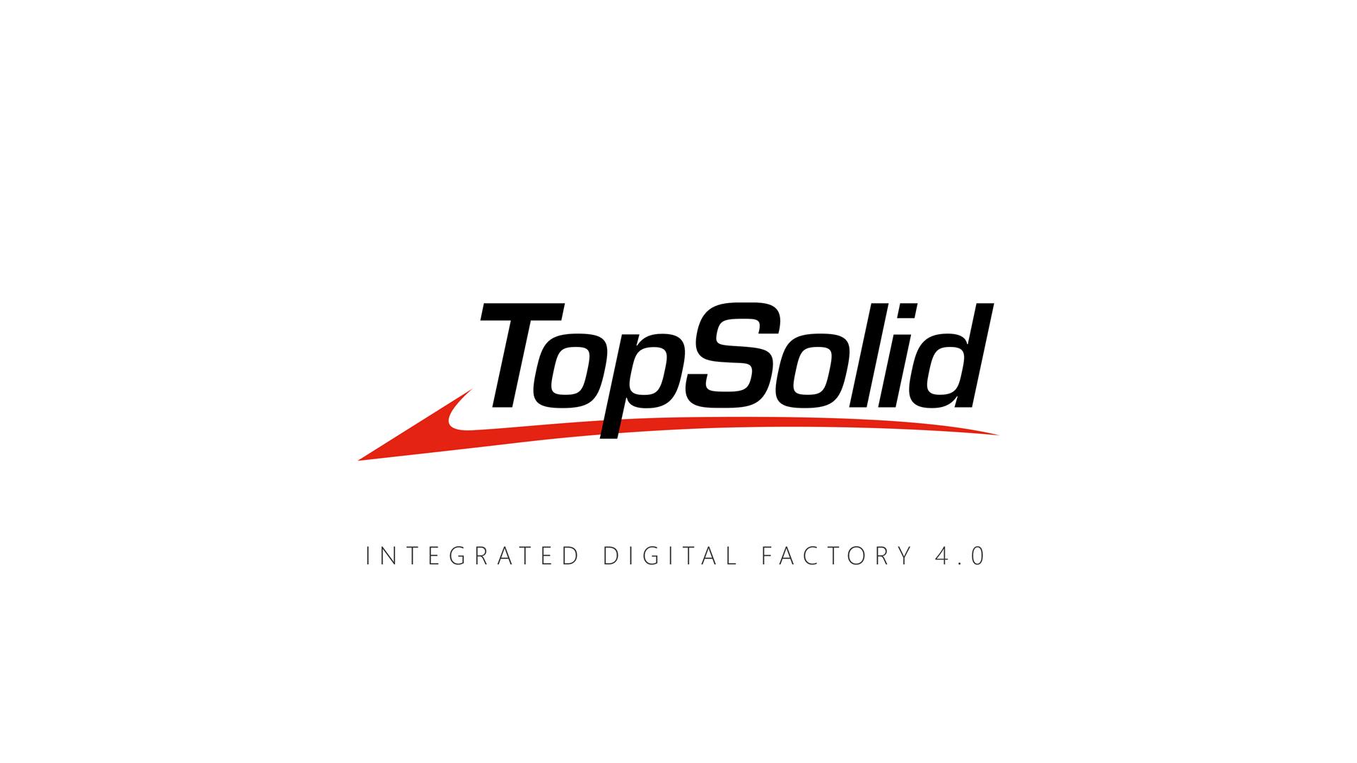 TopSolid'Digital Factory